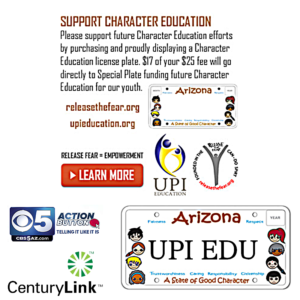 UPI Education Kids with Character, Dept of Edu AZ, License Plates